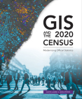 GIS and the 2020 Census: Modernizing Official Statistics Cover Image