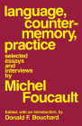 Language, Counter-Memory, Practice: Selected Essays and Interviews (Cornell Paperbacks) Cover Image
