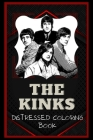 The Kinks Distressed Coloring Book: Artistic Adult Coloring Book Cover Image