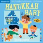 Indestructibles: Hanukkah Baby: Chew Proof · Rip Proof · Nontoxic · 100% Washable (Book for Babies, Newborn Books, Safe to Chew) Cover Image