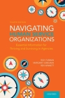 Navigating Human Service Organizations: Essential Information for Thriving and Surviving in Agencies Cover Image