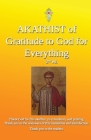 Akathist of Gratitude to God for Everything Cover Image