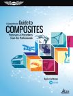 A Comprehensive Guide to Composites: Processes & Procedures from the Professionals Cover Image