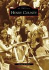 Henry County (Images of America (Arcadia Publishing)) Cover Image