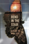 Bend in the Stair Cover Image