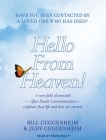 Hello from Heaven!: A New Field of Research---After-Death Communication---Confirms That Life and Love Are Eternal Cover Image