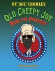Old Creepy Joe Runs for President: Volume One Cover Image