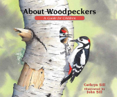 About Woodpeckers: A Guide for Children (About... #23) Cover Image