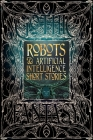Robots & Artificial Intelligence Short Stories (Gothic Fantasy) Cover Image