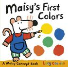 Maisy's First Colors: A Maisy Concept Book Cover Image