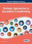 Strategic Approaches to Successful Crowdfunding Cover Image
