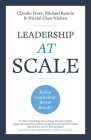Leadership At Scale: Better leadership, better results Cover Image