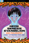 Neon Genesis Evangelion and Philosophy (Popular Culture and Philosophy #2) Cover Image