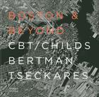 Boston & Beyond: CBT/Childs Bertman Tseckares Cover Image