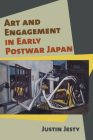 Art and Engagement in Early Postwar Japan Cover Image