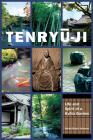 Tenryu-Ji: Life and Spirit of a Kyoto Garden Cover Image