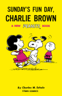 Peanuts: Sunday's Fun Day, Charlie Brown Cover Image