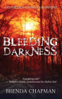 Bleeding Darkness: A Stonechild and Rouleau Mystery Cover Image