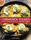 The Homesick Texan's Family Table: Lone Star Cooking from My Kitchen to Yours Cover Image