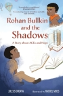 Rohan Bullkin and the Shadows: A Story about ACEs and Hope Cover Image