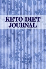 Keto Diet Journal: Lose Weight With Ketosis Recipes Journaling Sheets To Write In Ingredients, Instructions, Calories, Meal Plans, Food F Cover Image