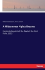 A Midsommer Nights Dreame: Facsimile Reprint of the Text of the First Folio, 1623 Cover Image