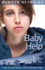 Baby Help (Hamilton High True-To-Life #6) Cover Image