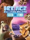 Ice Age Collision Course: Seek and Find (Ice Age: Collision Course) Cover Image