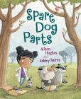 Spare Dog Parts Cover Image