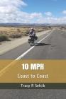 10 MPH: Coast to Coast Cover Image