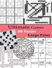 Ultimate Games 400 Puzzles Large Print: Adult Activity Book Variety Sudoku Word Search Maze Rebus Crossword Cross Number Puzzles Cover Image