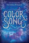 Color Song: A Daring Tale of Intrigue and Artistic Passion in Glorious 15th Century Venice (Passion Blue Novel #2) Cover Image