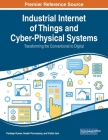 Industrial Internet of Things and Cyber-Physical Systems: Transforming the Conventional to Digital Cover Image