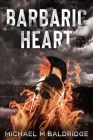 Barbaric Heart Cover Image