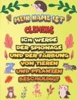 Mein Name ist Clemens Ich werde der Spionage und der Färbung von Tieren und Pflanzen beschuldigt: Ein perfektes Geschenk für Ihr Kind - Zur Fokussieru Cover Image