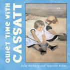 Quiet Time with Cassatt (Mini Masters) Cover Image