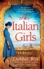 The Italian Girls: Absolutely gripping and heartbreaking World War 2 historical fiction Cover Image