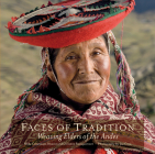 Faces of Tradition: Weaving Elders of the Andes Cover Image