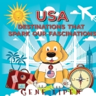USA Destinations That Spark Our Fascinations Cover Image