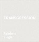 Reinhold Ziegler: Transgression Cover Image