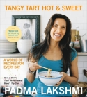 Tangy Tart Hot and Sweet: A World of Recipes for Every Day Cover Image