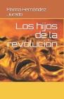 Los hijos de la revolución Cover Image