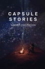 Capsule Stories Summer 2021 Edition: Starry Nights Cover Image