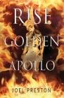 Rise Golden Apollo Cover Image