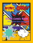 Blank Comic Book for Kids: (Draw Your Own Cartoon Comics in this Novel) With Graphic Designs Inside Notebook: Doodle Away By Creating Your Own Co Cover Image