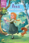 Disney Before the Story: Anna Finds a Friend Cover Image