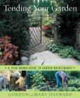Tending Your Garden: A Year-Round Guide to Garden Maintenance Cover Image