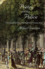 Poetry and the Police: Communication Networks in Eighteenth-Century Paris Cover Image