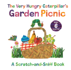 The Very Hungry Caterpillar's Garden Picnic: A Scratch-and-Sniff Book (The World of Eric Carle) Cover Image