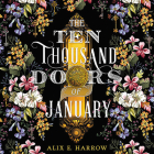 The Ten Thousand Doors of January Lib/E Cover Image